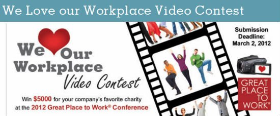 Post image for We Love our Workplace Video Contest