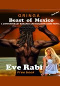 Beast of Mexico – Gringa