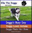 Thumbnail image for 3-Pack Ella the Doggy Book Series