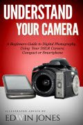 Thumbnail image for Understand Your Camera