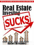 Real Estate Investing Sucks