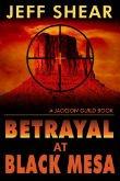 Betrayal at Black Mesa