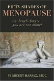 Fifty Shades of Menopause