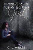 Thumbnail image for Memoirs of a Girl Who Loves God