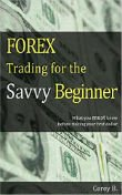 FOREX Trading for the Savvy Beginner