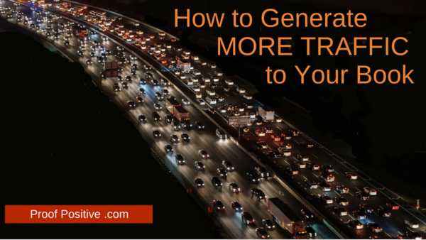 How to generate MORE TRAFFIC to your book