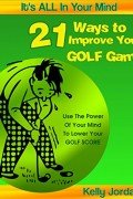 21 Ways to Improve Your Golf Game