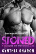 STONED: A Billionaire Stepbrother With Benefits Romance