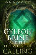 Gyleon Brine and The Festival of the Callin