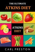 Atkins Diet: Atkins Diet Recipes