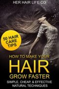 Hair Growth Book: How to Make Your Hair Grow Faster