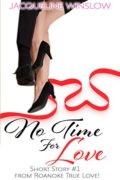 No Time for Love: Sweet Inspirational Contemporary Romance