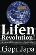 Lifen Revolution!: Are you taking advantage of being alive?