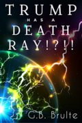 Who Has a Death Ray!?