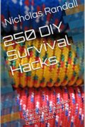 250 DIY Survival Hacks