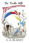 The Trouble With Teleportation
