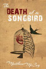 The Death of a Songbird