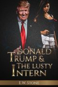 Donald Trump and The Lusty Intern