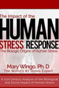 The Impact of the Human Stress Response