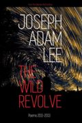 The Wild Revolve: Poems