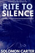 Rite To Silence: London Calling Private Investigator Crime Thriller