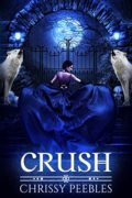 Crush (The Crush Saga Book 1)