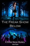 The Freak Show Below