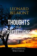 Thoughts and Reflections (Automatic Writings Book 1)