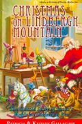 Christmas on Lindbergh Mountain: The Untold Story of Santa's Magic on Christmas Eve