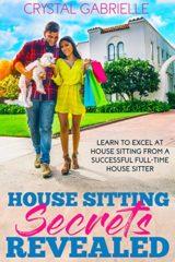 House Sitting Secrets Revealed