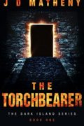 The Torchbearer (Dark Island Series Book 1)