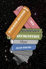 Damaged Beyond All Recognition