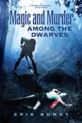 Magic and Murder Among the Dwarves (Crying Woman Road Book 1)
