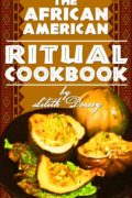 The African-American Ritual Cookbook