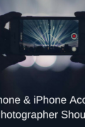 Smart Phone & iPhone Accessories Every Photographer Should Have