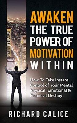 Awaken The True Power of Motivation Within