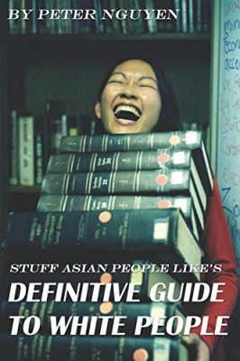 Stuff Asian People Like's Definitive Guide To White People