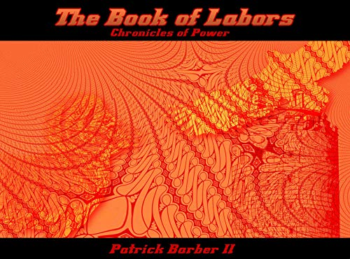The Book of Labors: The Silver Prophecy
