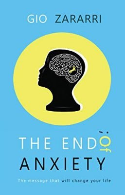 The End of Anxiety