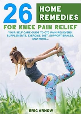 26 Home Remedies for Knee Pain Relief