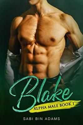 Blake: Alpha Male Book 1