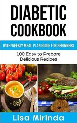 Diabetic Cookbook With Weekly Meal Plan Guide for Beginners