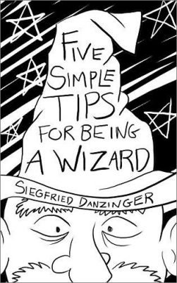 Five Simple Tips for Being a Wizard