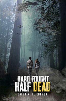 Hard Fought Half Dead