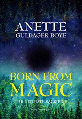 Born From Magic - The Ultimate Sacrifice