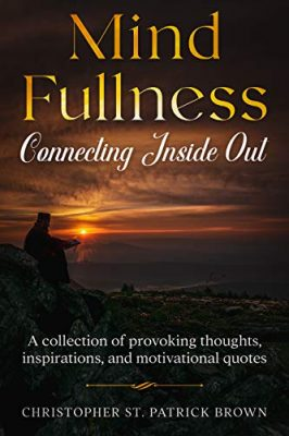 Mind Fullness: Connecting Inside Out