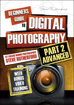 Beginners Guide To Digital Photography PART 2