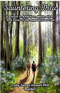 Sauntering Thru: Lessons in Ambition, Minimalism, and Love on the Appalachian Trail