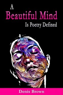 A Beautiful Mind is Poetry Defined