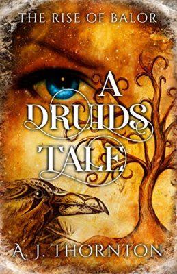 A Druids Tale : The Rise of Balor